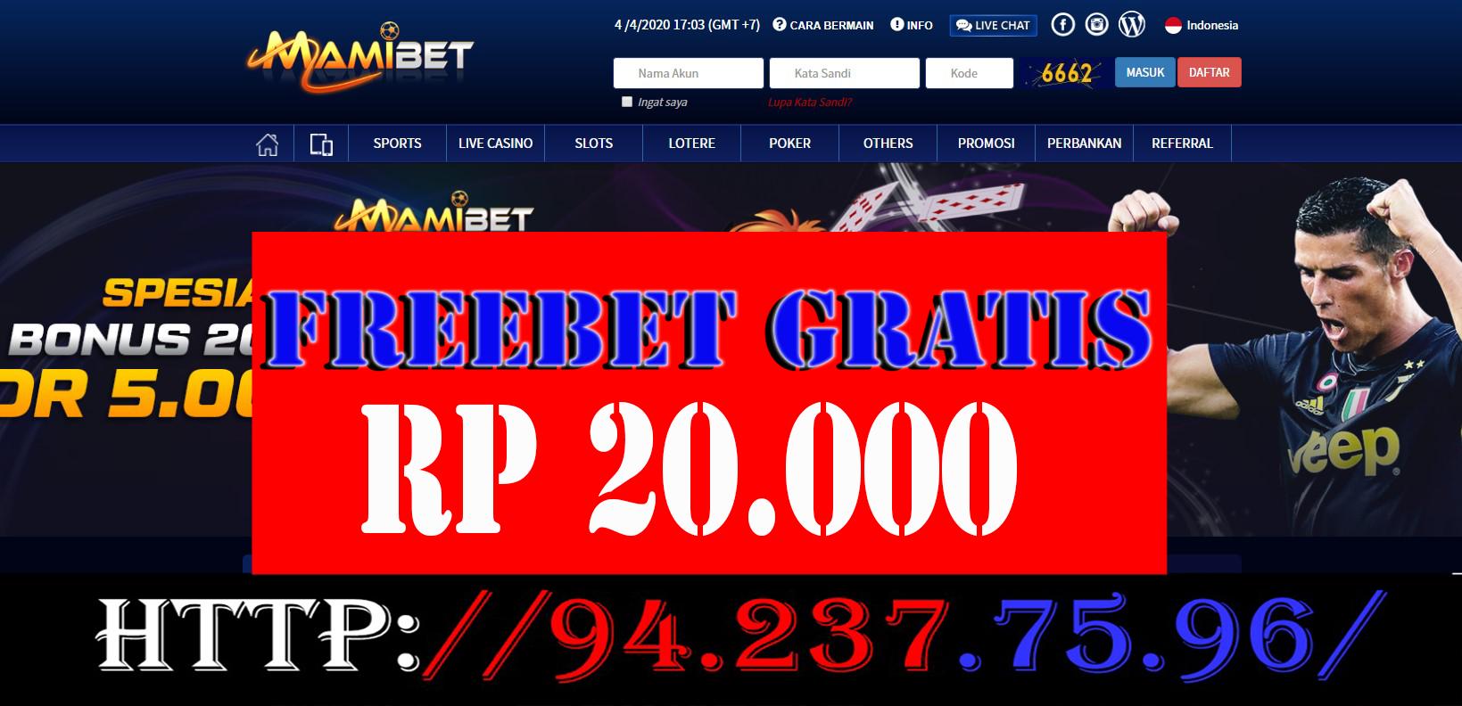 Mamibet Freebet Gratis Rp 20 000 Tanpa Deposit Poker Uang Bet