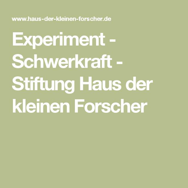 Experiment - Schwerkraft - Stiftung Haus der kleinen Forscher
