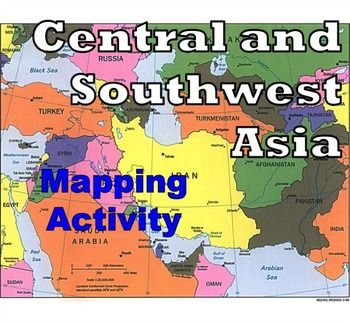 Central and Southwest Asia (Middle East) - Mapping Activity ... on southwest asia blank map, south asia political map, suez canal map, central and western europe map, north africa southwest asia map, southwest asia physical map, sw asia map, zagros mountains map, anatolian plateau map, tigris river map, hindu kush map, europe and russia map, central and caribbean map, southwest asia political map, southeast asia physical map, central and south africa map, west and central africa map, arabian peninsula map, caucasus mountains map, central and southern europe map,