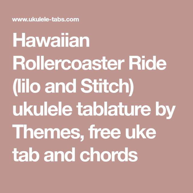 Hawaiian Rollercoaster Ride Lilo And Stitch Ukulele Tablature By