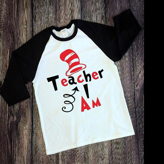 Customizable Adult Dr Seuss Teacher I Am Raglan T Shirt