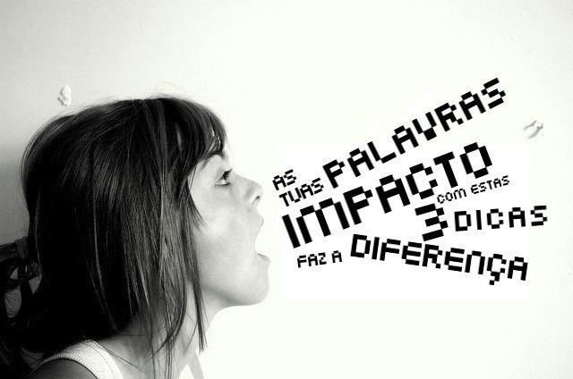 Aumenta o impacto da tua história, das tuas palavras, e faz a diferença espalhando ideias poderosas em 3 simples passos. http://filipecvieira.com/e/impacto-metafora