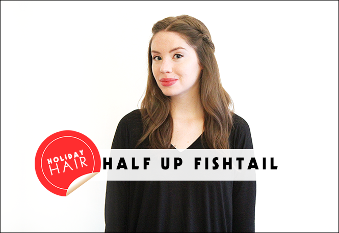 Learn How to DIY a Half-Up Fishtail Braid For Your HolidayShindig | Beauty High