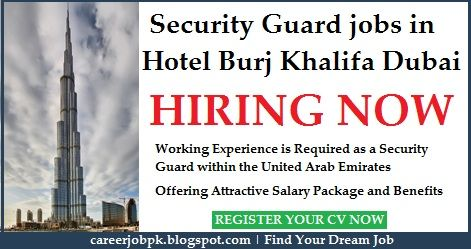 Security Guard Jobs In Hotel Burj Khalifa Dubai Working