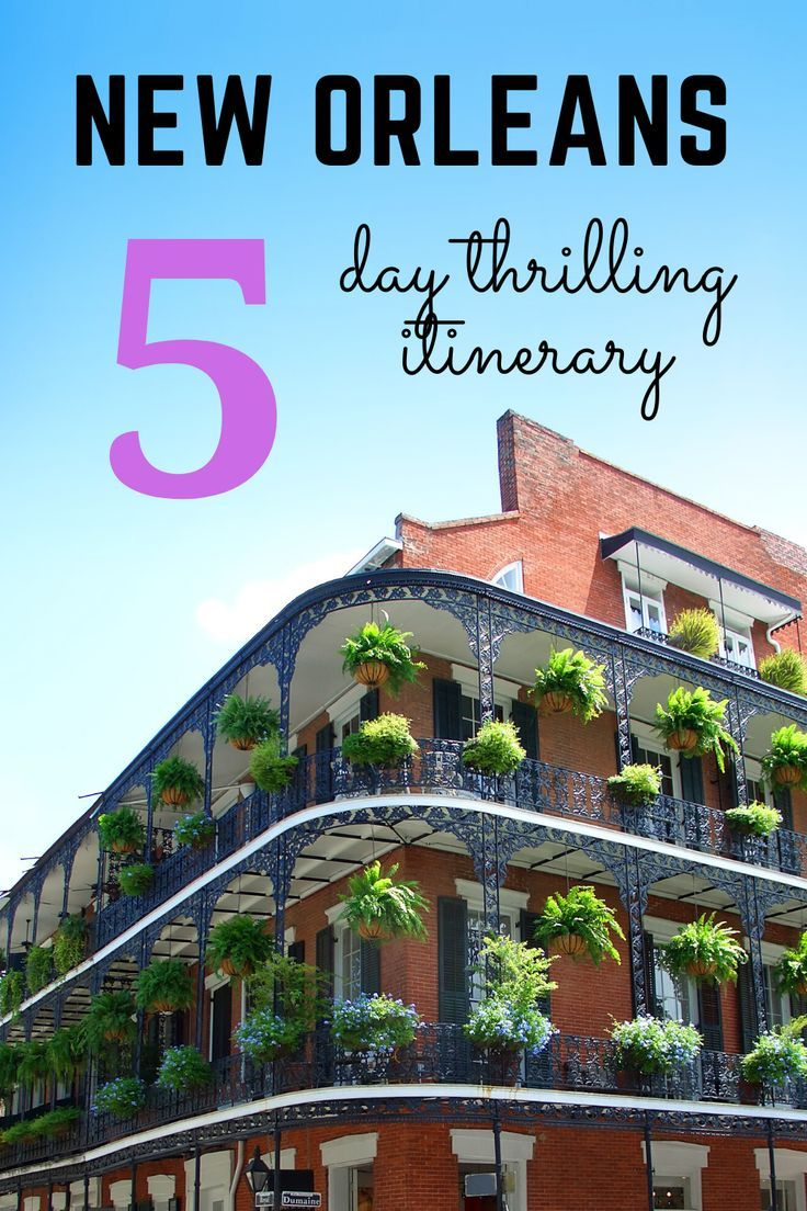 New Orleans: A Captivating Itinerary That Will Spellbound