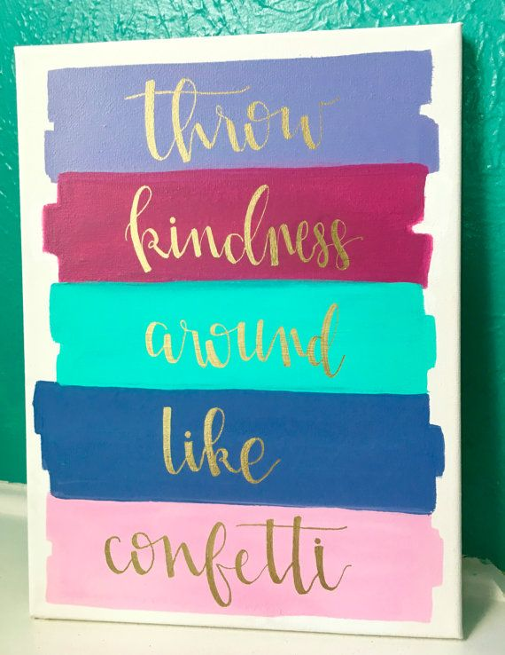 Ready to ship this is a great piece with an inspiring quote that canvas quote 9x12 throw kindness around like confetti stripes bright love canvas quote canvas art solutioingenieria Gallery