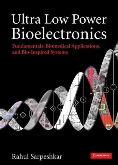 Ultra low power bioelectronics fundamentals biomedical ultra low power bioelectronics fundamentals biomedical applications and bio inspired systems fandeluxe Choice Image