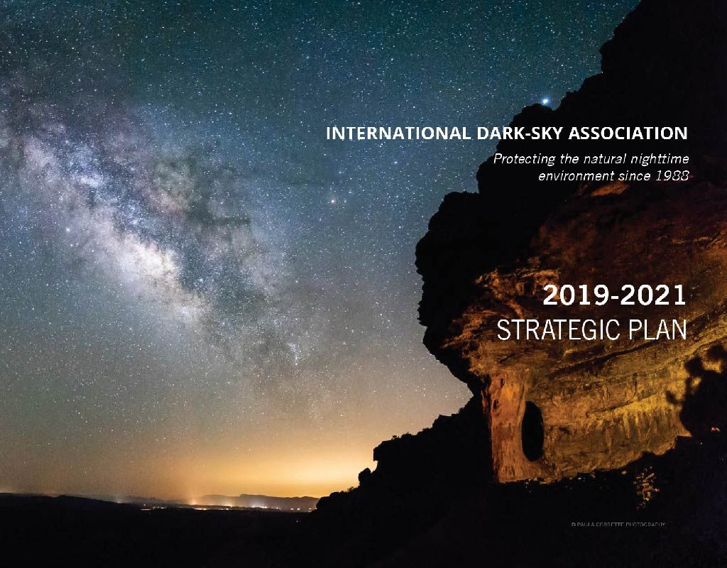 Leading A Movement Ida 3 Year Strategic Plan 2019 2021 With Images Dark Skies Light Pollution Strategic Planning