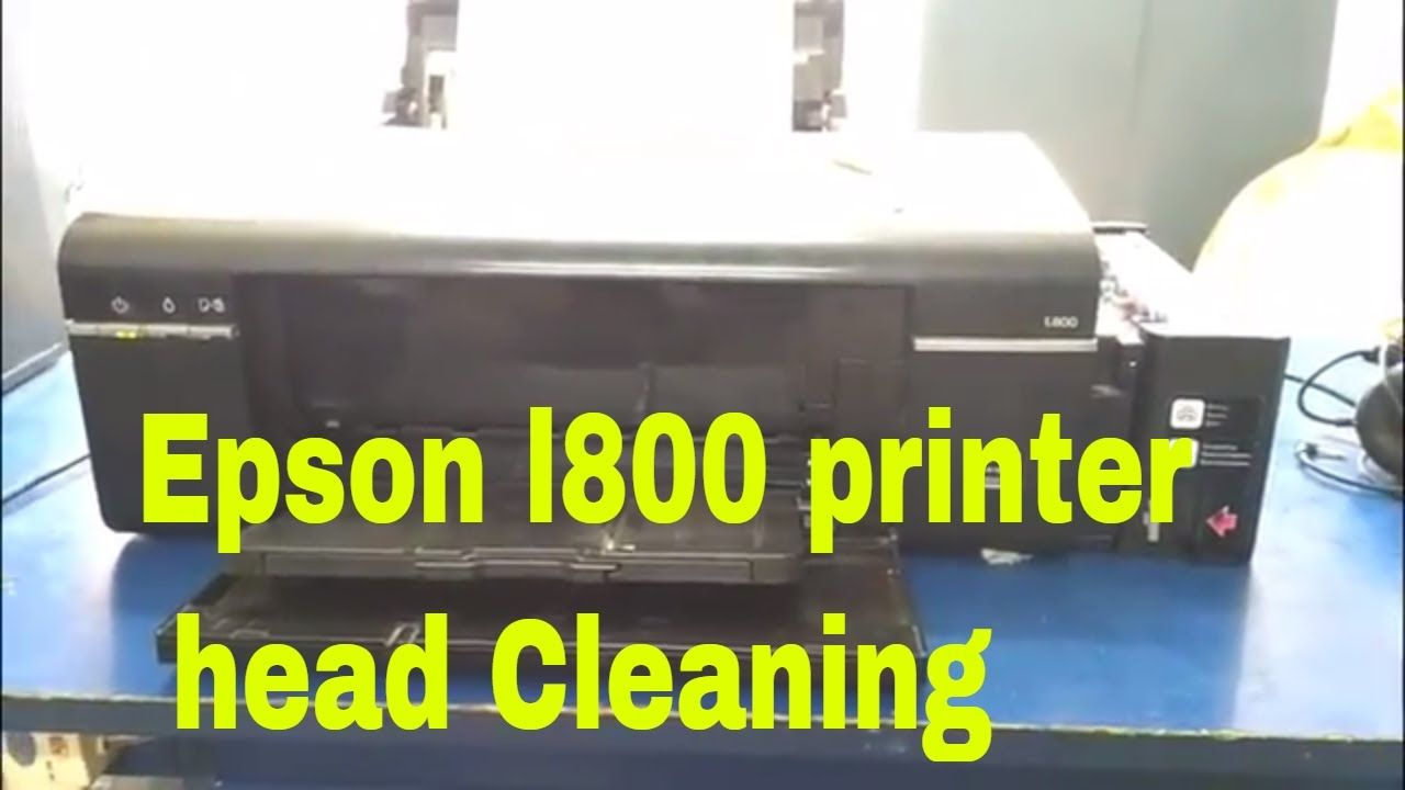Epson L800 Printer Head Cleaning Printer Epson Cleaning