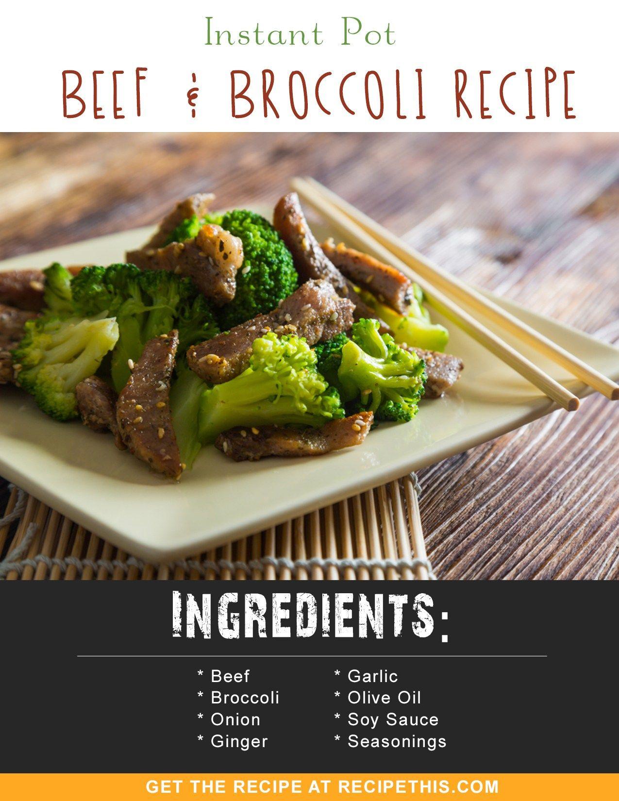 Instant Pot Recipes | Instant Pot Beef & Broccoli Recipe from RecipeThis.com