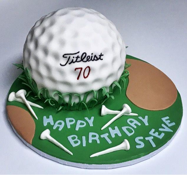 Perfect Cake For Any Avid Golfer Happy 70th Birthday Steve Cakes Birthdays Birthdaycake Birthdaycakes Golf Golfcake Golfball