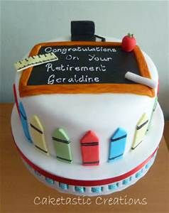 Retirement Cakes For Teachers Bing Images With Images