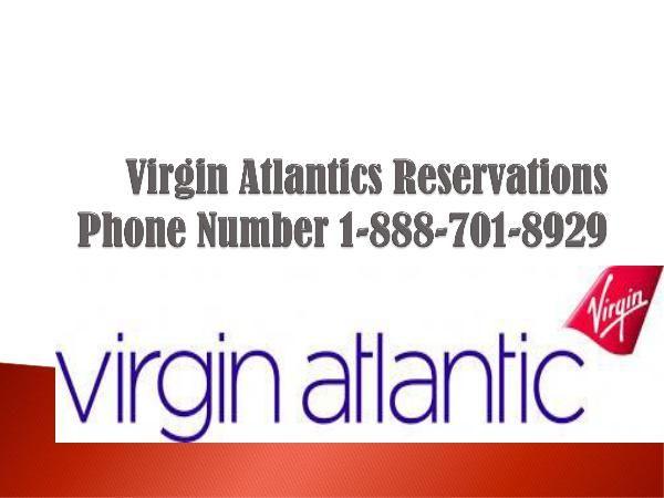 1-888-701-8929 Virgin Atlantic Airlines Reservations Phone Number virgin atlantics