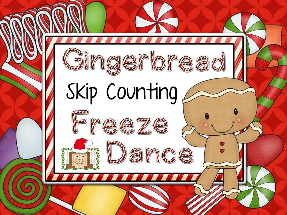 Freeze Dance Skip Counting Gingerbread Theme Freeze
