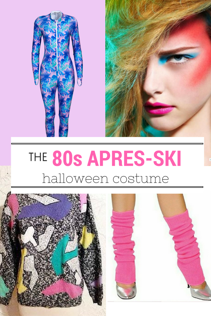 975cb141f74 Everything 80s and everything Apres-Ski!! Rock a unitard with some leg  warmers and a big bright sweater and you are out the door! Neon makeup and  a full can ...
