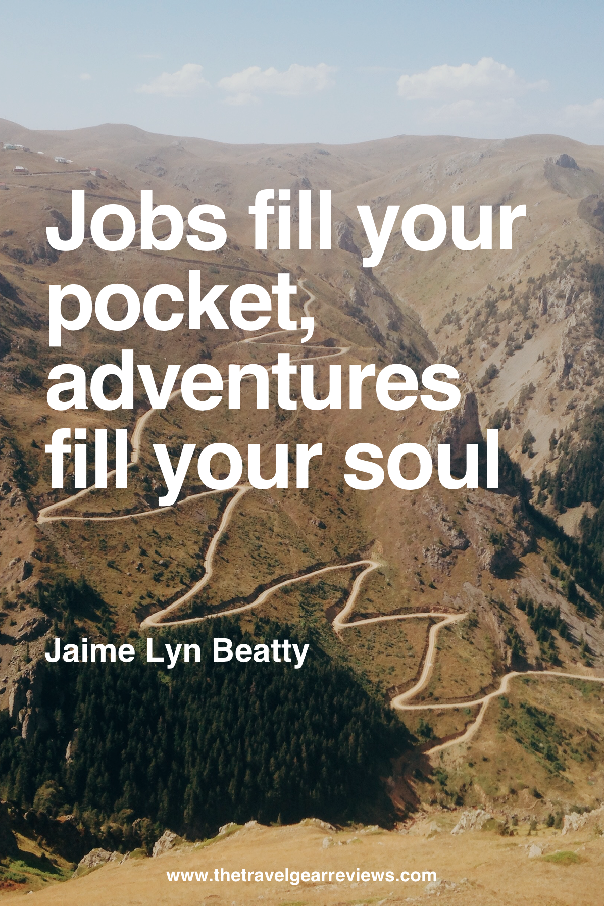Jobs Fill Your Pocket Adventures Soul