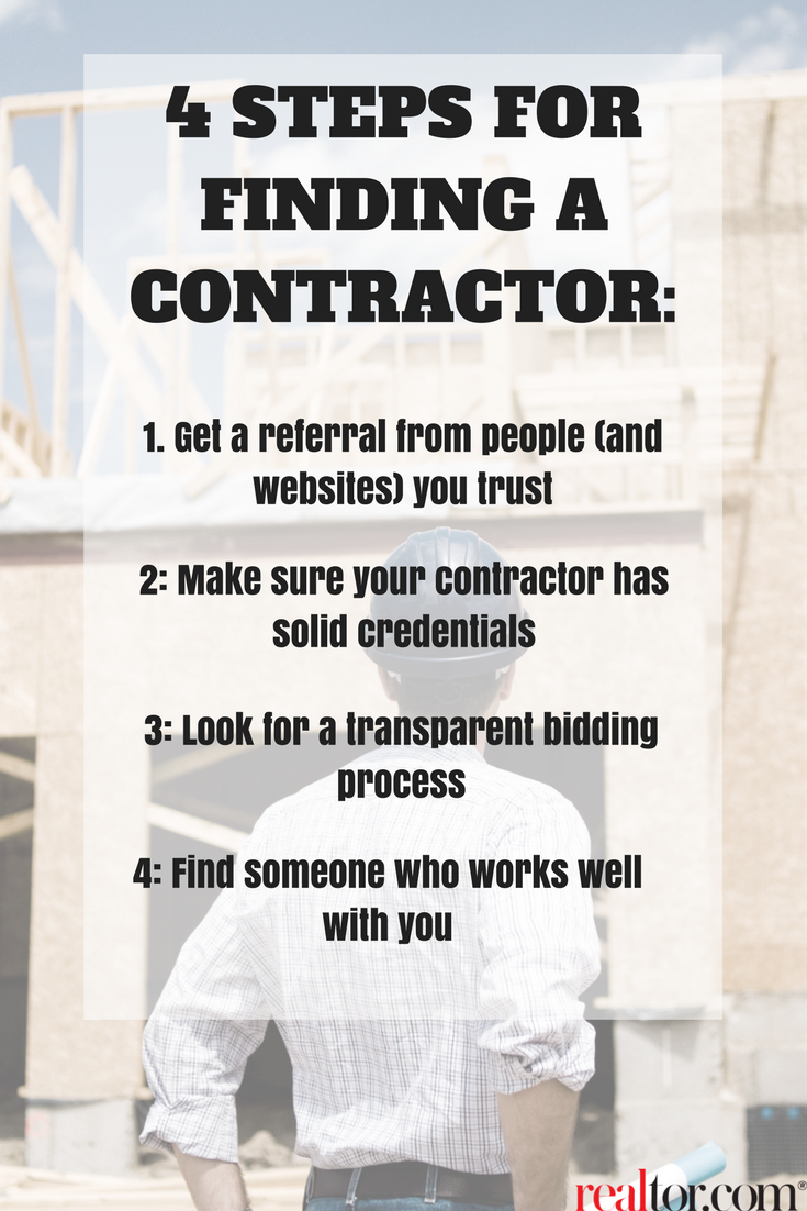Find A Contractor >> How To Find A Contractor 4 Essential Steps For Homeowners Home