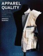 Apparel quality : a guide to evaluating sewn products / Janace E. Bubonia