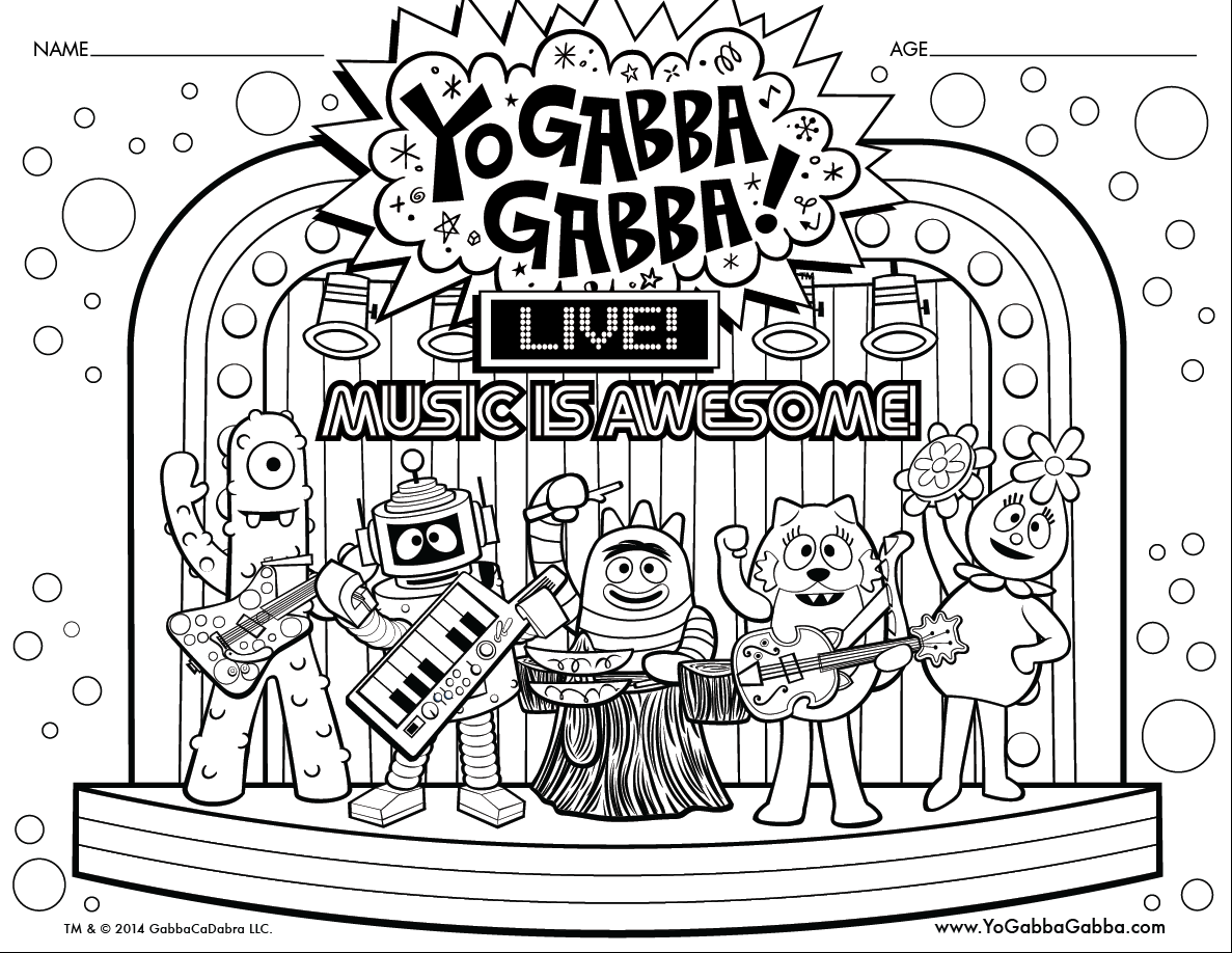 Print And Color The Gabba Gang On The Yo Gabba Gabba Live Music Is Awesome Tour Coloring Pages Yo Gabba Gabba Gabba Gabba