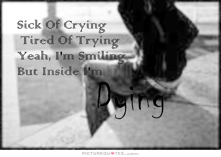 Quotation · Sick Of Crying ...
