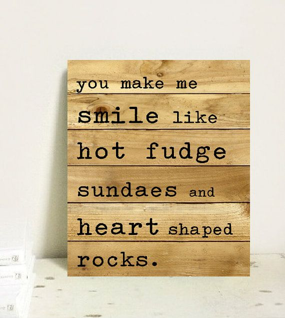 Wood Quote Pallet Sign You Make Me Smile Hand By Thebungalowtree