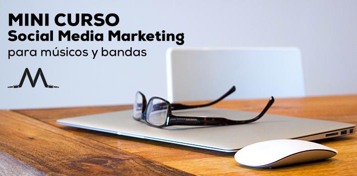 Mini curso de Social Media Marketing para músicos y bandas. Aprende a gestionar tu presencia online en Facebook, Twitter e INstagram y promociona tu música