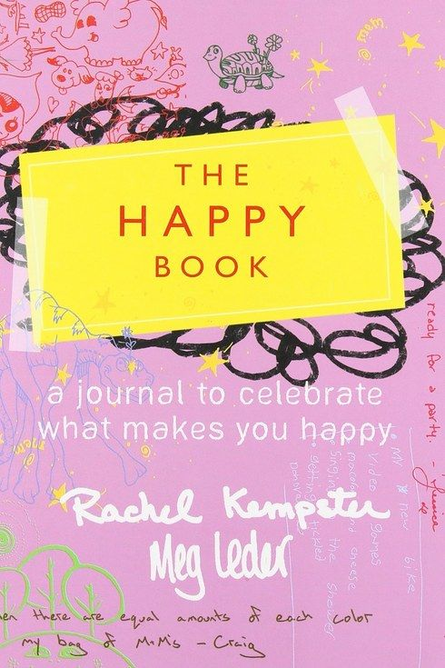 The Happy Book: A Journal to Celebrate What Makes You Happy by Rachel Kempster and Meg Leder | 18 Journals That Will Give Your Brain A Workout