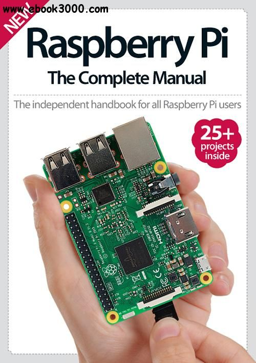 Raspberry Pi: The Complete Manual 8th Edition - Free eBooks