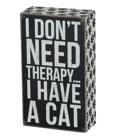 Love this 'I HAVE A CAT' Wall Sign on #zulily! #zulilyfinds