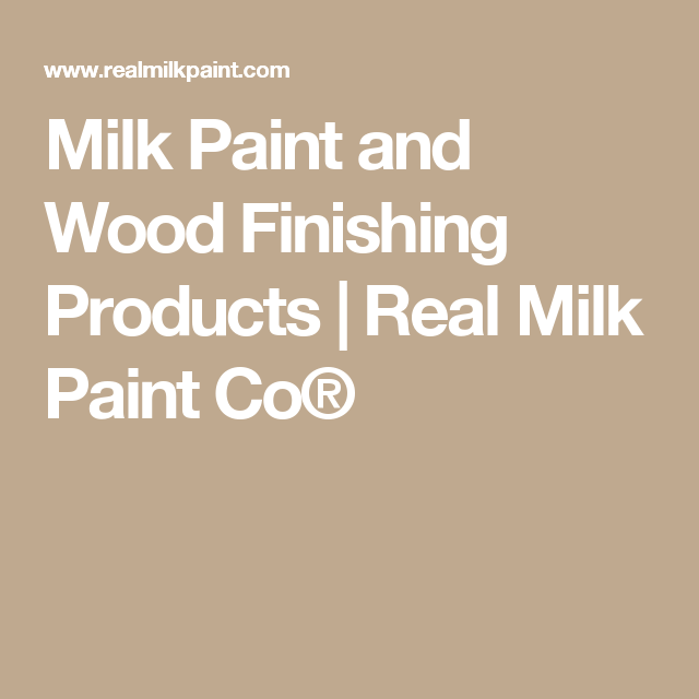 Milk Paint and Wood Finishing Products | Real Milk Paint Co®