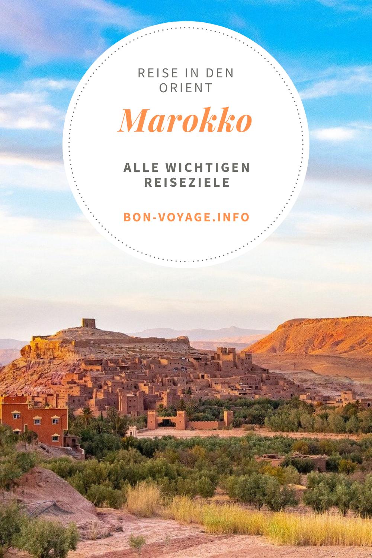 Reise In Den Orient In 2020 Marokko Urlaub Marokko Reisen