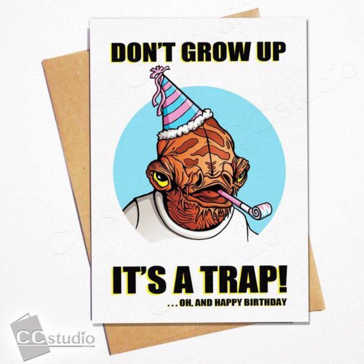 Star Wars Birthday Card Nerdy Birthday Card Don T Grow Etsy Happy Birthday Cards Printable Birthday Cards For Friends Star Wars Birthday