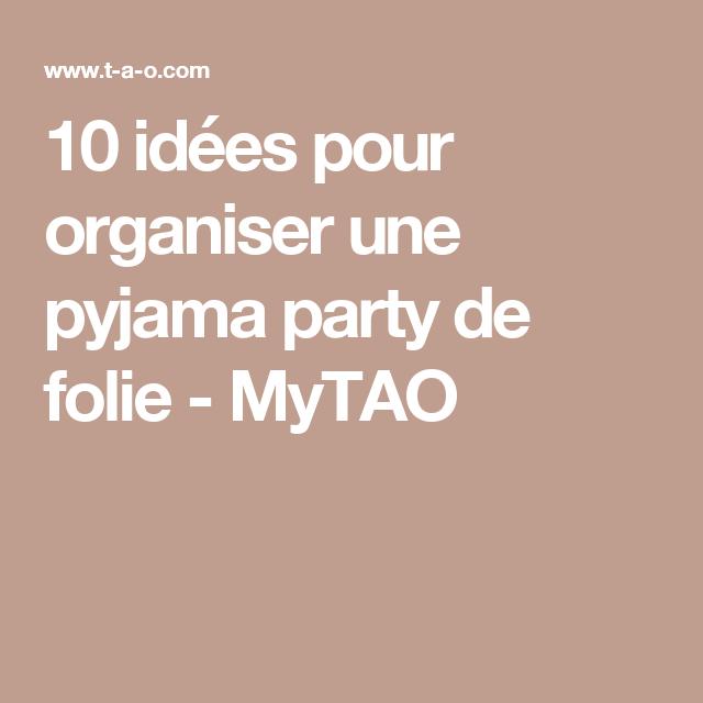 10 id es pour organiser une pyjama party de folie pyjama soir e pyjama et activit ado. Black Bedroom Furniture Sets. Home Design Ideas