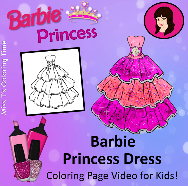 Barbie Princess Dress Coloring Page Video For Kids If You Love Barbie And All Of The Beautiful Dresses S Barbie Coloring Pages Barbie Princess Coloring Pages