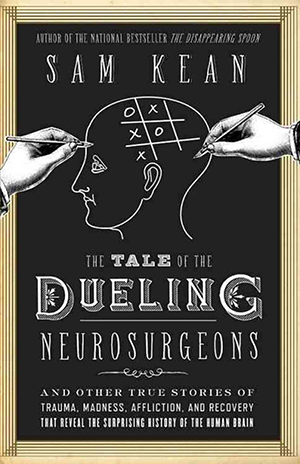 The True Story Of Phineas Gage Is Much More Fascinating Than The Mythical Textbook Accounts Best Science Books Books True Stories