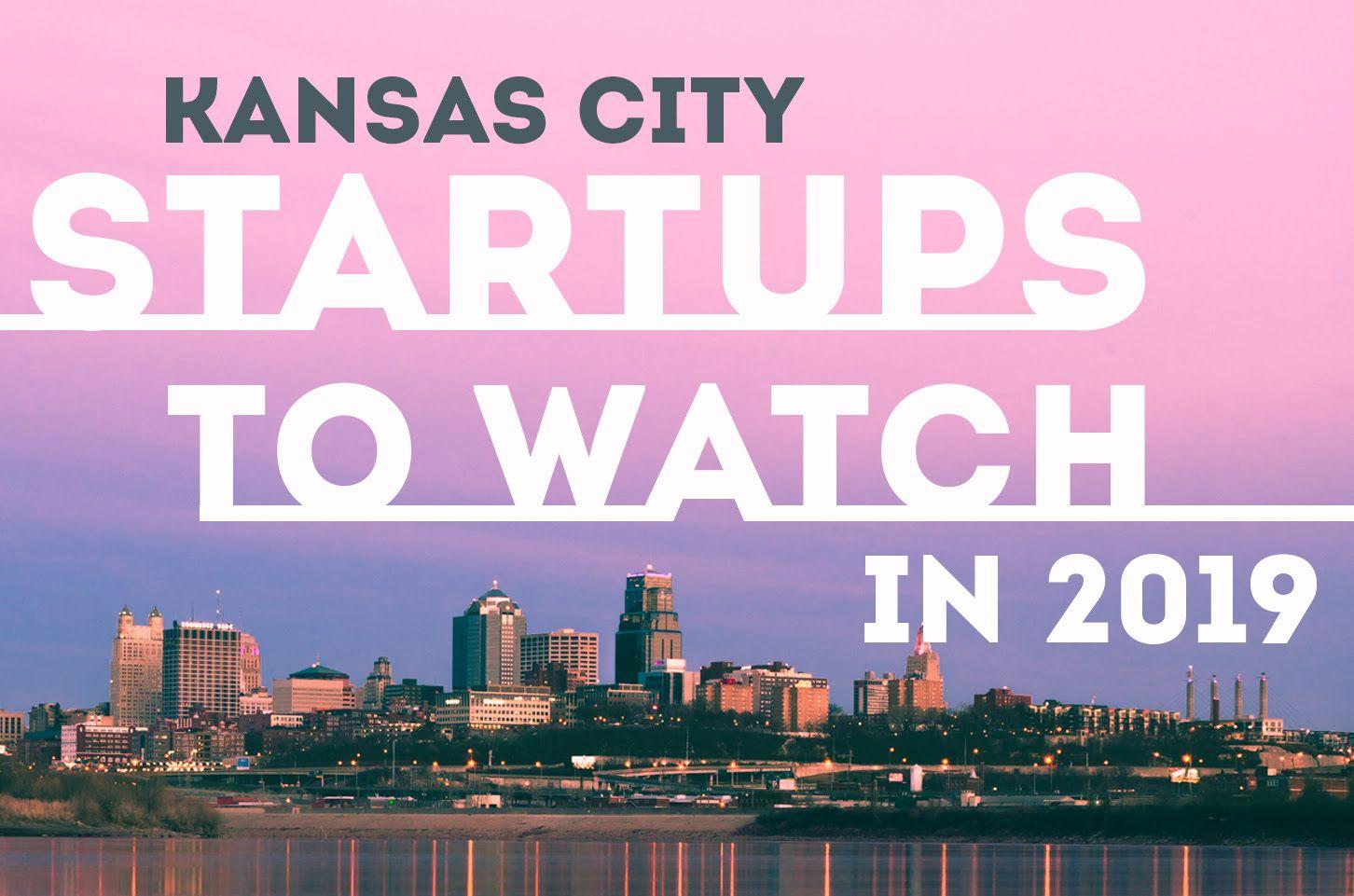 Startups to Watch Start up, Kansas city, Mission