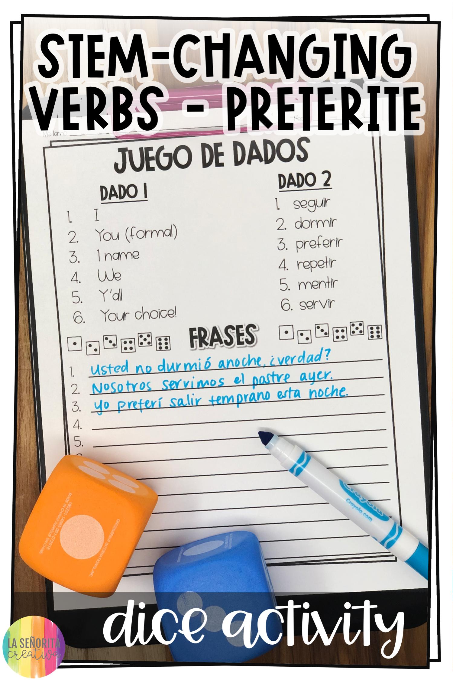 Stem Changing Verbs Preterite Conjugation Dice Activity