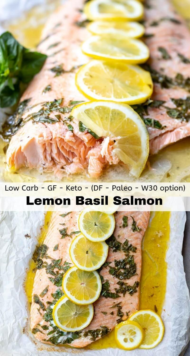 If You Re Looking For A New Twist On Your Baked Salmon Dinner Try This Lemon Basil Salmon Recipe A Simple Co Salmon Recipes Paleo Seafood Recipes Lemon Basil