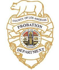 1 County Of Los Angeles Probation Department 2 Probation Rehabilitation 3 4849 Civic Center Way Los Angeles Ca 90022 4 32 County Los Angeles Department