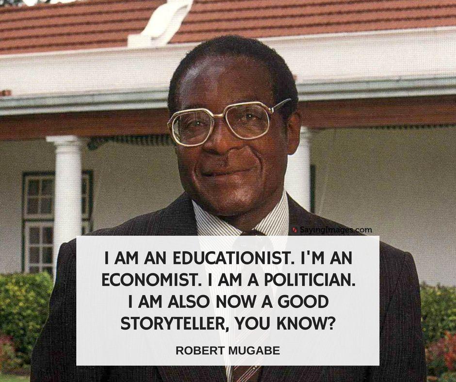 40 Robert Mugabe Quotes Sayingimages Com Mugabe Quotes White People Quote Quotes