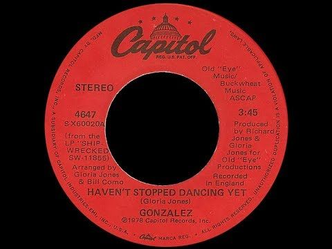 4) Gonzalez ~ Haven't Stopped Dancing Yet 1977 Disco Purrfection