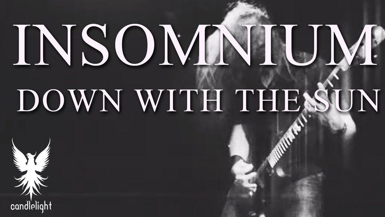 "INSOMNIUM - ""Down With the Sun"" [Official Video]"