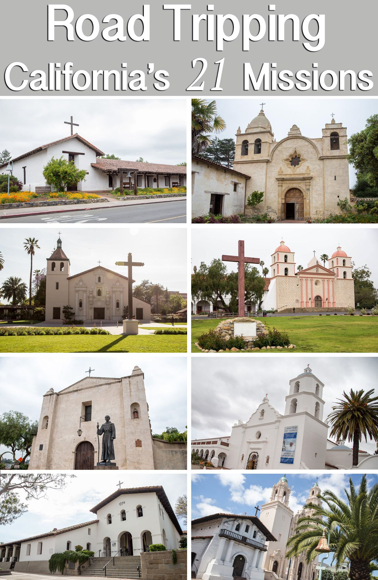 California Missions How To Visit All 21 Road Trip Along El Camino Real California Missions California Travel Road Trips California Missions Project