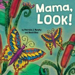 In this picture book illustrated by Caldecott Medalist David Diaz, curious baby creatures and their mamas discover the world around them.