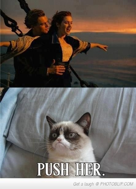 Grumpy Cat Watches Titanic .... meme app /hahahaha seriously...  I laughed So hard
