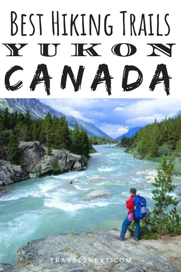 5 best Yukon Hiking Trails – Canada #hikingtrails