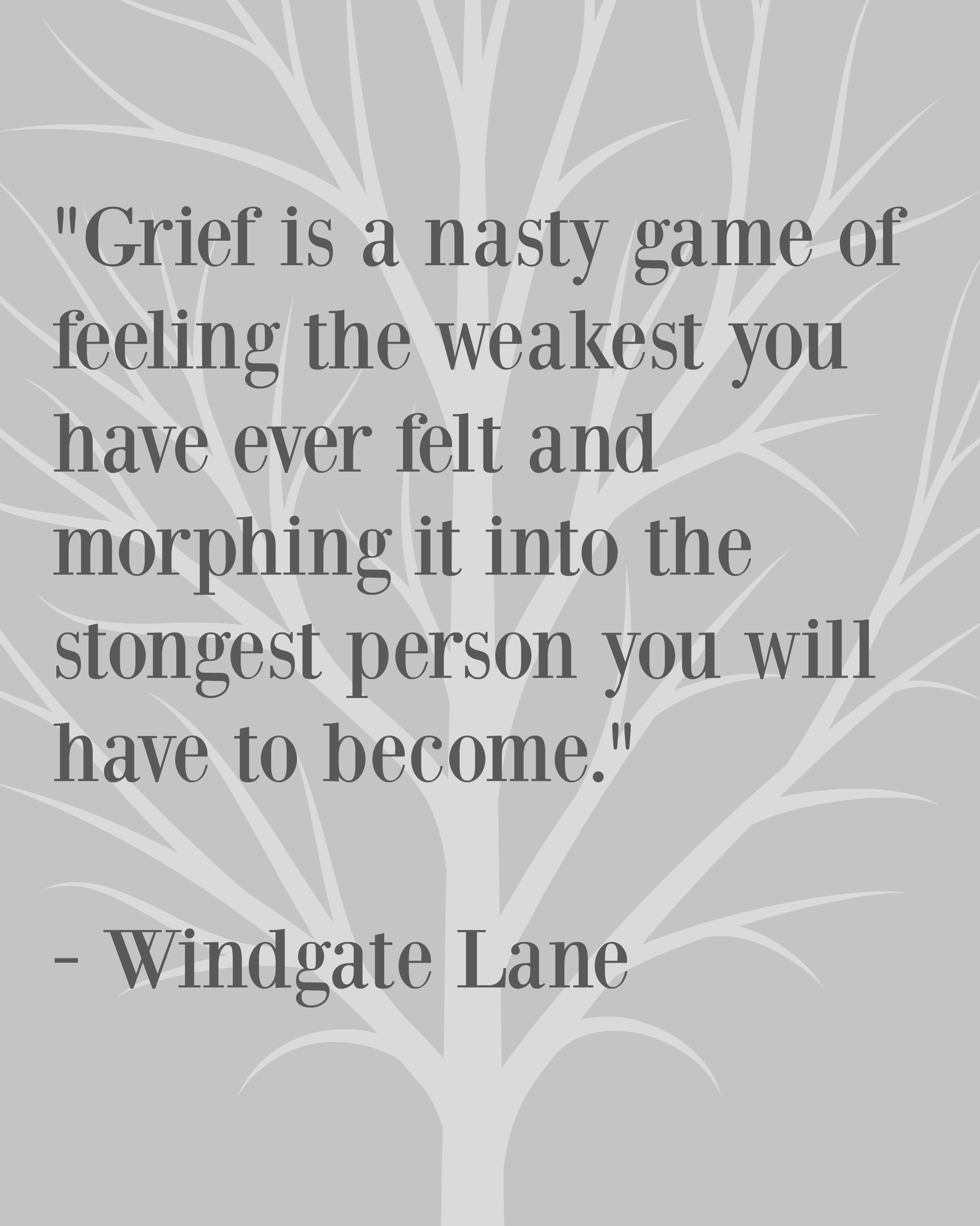 Dreams After Grief Windgate Lane Grief Grief Dad Quotes About Strength