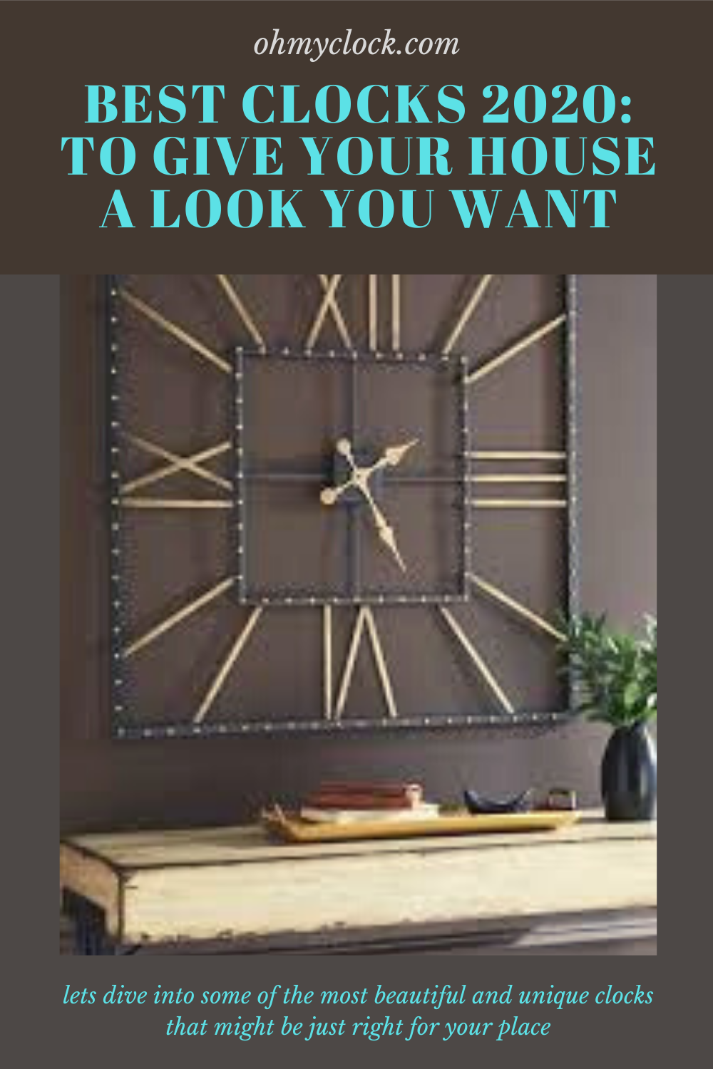 Best Clocks 2020 To Give Your House A Look You Want In 2020 Clock Unique Clocks Online Clock