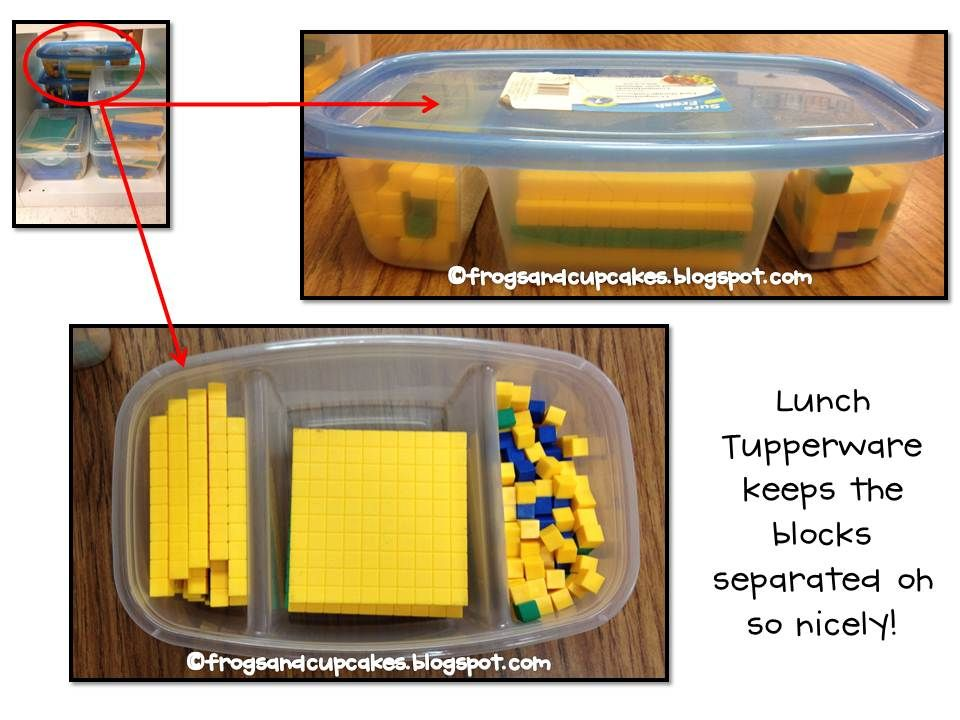 Use Tupperware containers to store base 10 blocks.