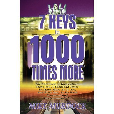 B-104 7 KEYS TO 1000 TIMES MORE If Increase Is Your Passion, Then You Will Appreciate This Powerful Book. 40 Facts About The Uncommon Dream God Places Within You / 8 Facts About Solving Problems For Others / 10 Rewards For Using Right Words / 58 Keys To Unlocking 1000 Times More. The Perfect For Any Occasion! Color: Black.